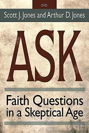 Ask DVD: Faith Questions in a Skeptical Age