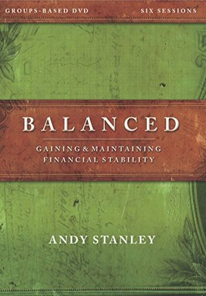 Balanced:A DVD Study Revised Edition: Gaining & Maintaining Financial Stability