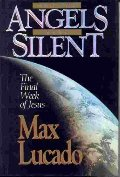 And the Angels Were Silent: The Final Week of Jesus(Chronicles of the Cross)