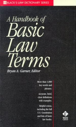 Dictionary of Basic Law Terms (Black's Law Dictionary Series), A
