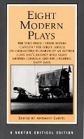 Eight Modern Plays (Norton Critical Editions)