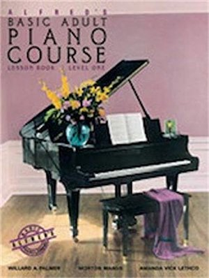 Alfred's Basic Adult Piano Course : Lesson Book, Level One