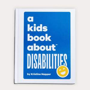 Kids Book about Disabilities, A