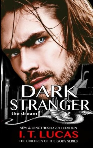 Dream, The (The Children Of The Gods Paranormal Romance Series #1) (Dark Stranger #1)