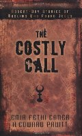Costly Call: Modern-Day Stories of Muslims Who Found Jesus, The