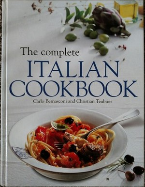 Complete Italian Cookbook, The