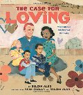 Case for Loving: The Fight for Interracial Marriage, The