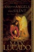 And the Angels Were Silent (Chronicles of the Cross)