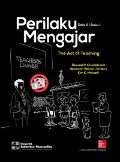 Perilaku Mengajar (The Act of Teaching)