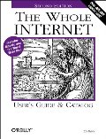 Whole Internet User's Guide & Catalog (Whole Internet User's Guide and Catalog), The