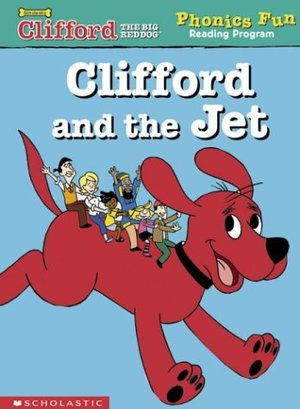 Clifford Phonics: Clifford and the jet