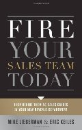 Fire Your Sales Team Today: Then Rehire Them As Sales Guides In Your New Revenue Department