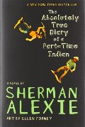 Absolutely True Diary of a Part-Time Indian, The