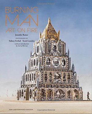 Burning Man: Art on Fire: New and Expanded Edition (Knickerbocker Classics)