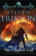 Crippled God: Book Ten of The Malazan Book of the Fallen, The