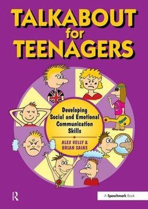 Talkabout for Teenagers: Developing Social and Emotional Communication Skills (2009) Kelly A & Sains B [CONTACT SJOG LIBRARY TO BORROW]