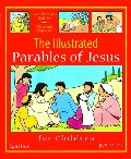 Illustrated Parables of Jesus, The