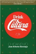 Drink Cultura: Chicanismo