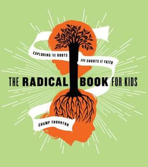 Radical Book for Kids, The