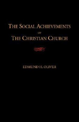 Social Achievements of the Christian Church, The