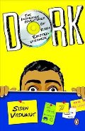 Dork: The Incredible Adventures of Robin Einstein Varghese
