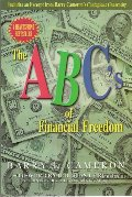 ABC's of Financial Freedom, The (Book Available)