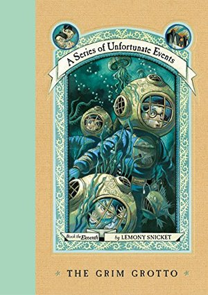 Grim Grotto (A Series of Unfortunate Events, Book 11), The