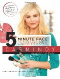 5-minute face : the quick & easy makeup guide for every woman, The