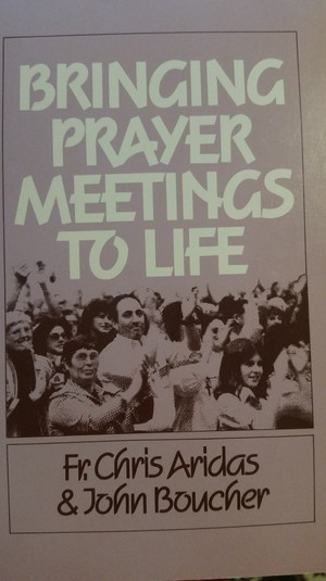 Bringing Prayer Meetings To Life