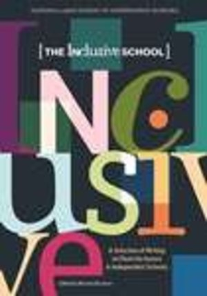Inclusive School: A Selection of Writing on Diversity Issues in Independent Schools, The