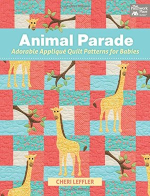 Animal Parade: Adorable Appliqué Quilt Patterns for Babies