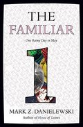 Familiar, Volume 1: One Rainy Day in May, The