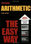 Arithmetic the Easy Way (Easy Way Series)