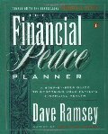 Financial Peace Planner: A Step-by-Step Guide to Restoring Your Family's Financial Health, The