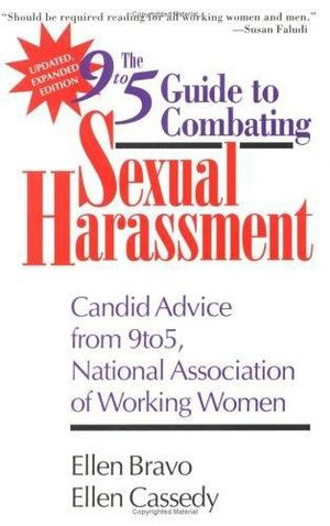 9to5 Guide to Combating Sexual Harassment, The