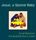 Jesus, a Special Baby (Word & Picture Books)