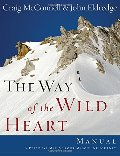 Way Of The Wild Heart Manual, The