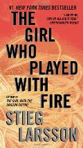 Girl Who Played with Fire: Book 2 of the Millennium Trilogy (Vintage Crime/Black Lizard), The