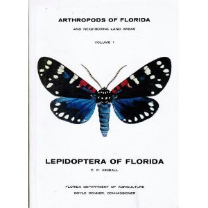Arthropods of Florida and Neighboring Land Areas, Vol. 1: Lepidoptera of Florida