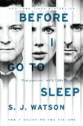 Before I Go to Sleep tie-in: A Novel