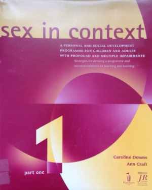 Sex in Context: Part 1 (1998) Downs C & Craft A [CONTACT SJOG LIBRARY TO BORROW]
