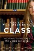 Class (The Gossip Girl Series)