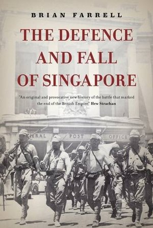 Defence and Fall of Singapore, The