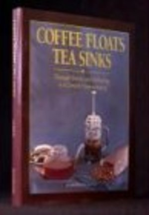 Coffee Floats, Tea Sinks: Through History and Technology to a Complete Understanding