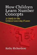 How Children Learn Number Concepts: A Guide to the Critical Learning Phases