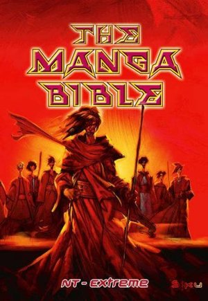 Manga Bible - NT Extreme (Bible Tniv), The