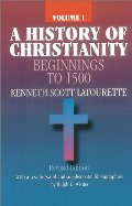 History of Christianity: Beginnings to 1500 Vol 1, A