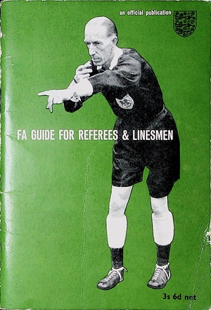 F.A. Guide for Referees and Linesmen