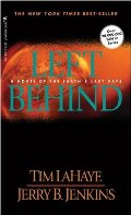 Left Behind: A Novel of the Earth's Last Days (Left Behind #1)