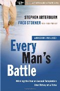 Every Man's Battle: Winning the War on Sexual Temptation One Victory at a Time (1 DVD & 6 Workbook Available)